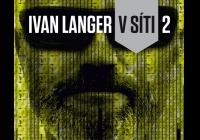Křest a autogramiáda knihy Ivan Langer: V síti 2