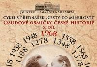 Osudové osmičky české historie X.