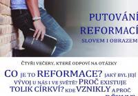 Putováni reformací slovem i obrazem