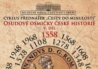 Osudové osmičky české historie
