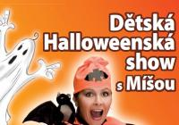 Dětská Halloweenská show s Míšou - Hodonín
