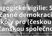 Pedagogické vigilie: Stav současné demokracie a úkoly pro občanskou společnost