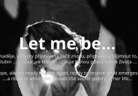 Let me be...
