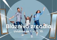 Bláznivá zrcadla - Aupark Hradec Králové