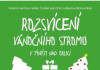 Rozsvícení vánočního stromu - Týniště nad Orlicí