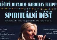 Léčivé divadlo Gabriely Filippi: Spirituální déšť
