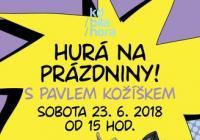 Hurá na prázdniny s Pavlem Kožíškem - Praha