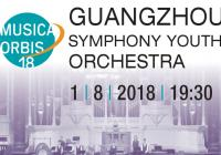 Musica Orbis 2018: Guangzhou Symphony Youth Orchestra
