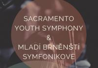 Mladí brněnští symfonikové & Sacramento Youth Symphony