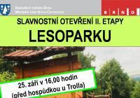 Slavnostní otevření druhé etapy lesoparku - Brno