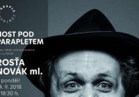 Host pod Parapletem - Rosťa Novák ml.