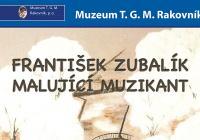 František Zubalík / Malující muzikant