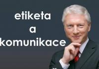 Ladislav Špaček - seminář na téma etiketa a komunikace