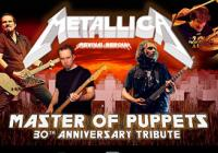 Metallica Tribute – Master of Puppets 30th Anniversary Tribute