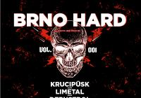 Brno Hard!