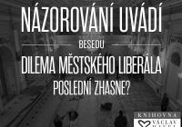 Dilema městského liberála: Poslední zhasne?