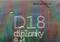 D18 / Výstava magisterských a bakalářských prací studentů FUD