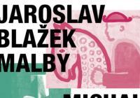 Jaroslav Blažek, malby / Michal Blažek, sochy