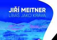 Jiří Meitner – Líbáš jako kráva