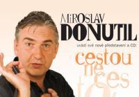 Miroslav Donutil Cestou necestou