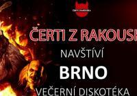 Čerti z Rakouska v Brně - večerní diskotéka
