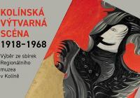 Kolínská výtvarná scéna 1918 - 1968