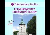 Letní koncerty chrámové hudby - Teplice