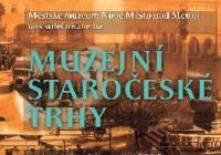 Muzejní staročeské trhy - Nové Město nad Metují