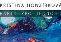 Kristína Honzírková – Párty pro jednoho
