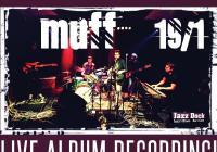 Muff - Live Album Recording!