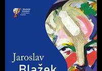 Jaroslav Blažek / výběr z tvorby