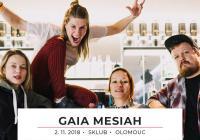 Gaia Mesiah - Olomouc