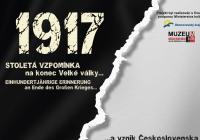 1917 a 1918: Stoletá vzpomínka na konec Velké války a vznik Československa