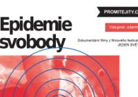 Promítání: Epidemie svobody