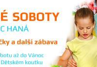 Dětské soboty - Obchodní centrum Haná Olomouc