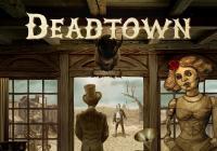Deadtown z dílny Divadla bratří Formanů