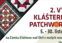 Výstava kláštereckých patchworkářek - Zámek Klášterec nad Ohří