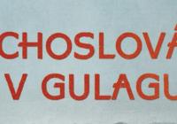 Jan Dvořák a Jaroslav Formánek: Čechoslováci v Gulagu II.