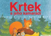 Krtek a jeho kamarádi / Zvířátka z ilustrací Kateřiny Miler