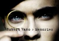 Robert Vano / Memories