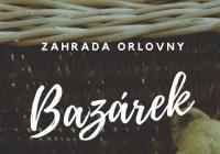 Bazárek - Zahrada Orlovny Brno Líšeň