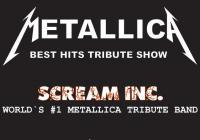 Metallica - Word's #1 Tribute Band - Scream Inc.