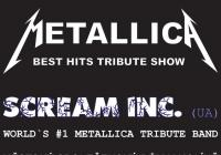 Metallica - Word's #1 Tribute Band - Scream Inc.