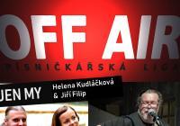 OFF AIR - 4. večer písničkářské ligy