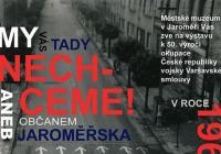 """""""My vás tady nechceme!"""" aneb občanem Jaroměřska v roce 1968"""