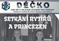 Setkání rytířů a princezen - Kolowratský zámek Rychnov nad Kněžnou