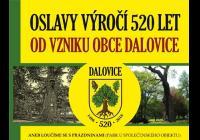 Oslavy výročí 520 let vzniku obce Dalovice