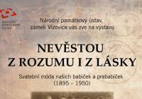 Nevěstou z rozumu i z lásky - výstava - Zámek Vizovice