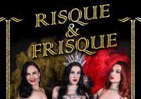 Risque & Frisque