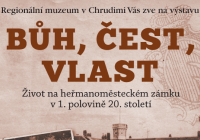 Bůh, čest, vlast / Život na heřmanoměsteckém zámku v 1. polovině 20. století